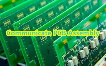 Communicate PCB Assembly Supplier