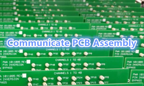 Communicate PCB Assembly