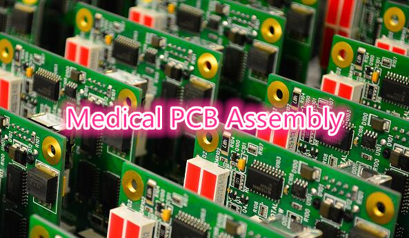 Medical PCB Assembly Manufacturer